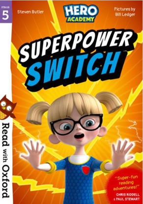 图片 Read with Oxford: Stage 5. Hero Academy: Superpower Switch