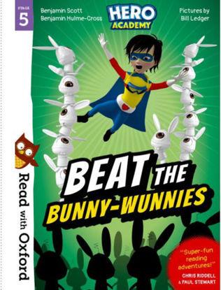 图片 Read with Oxford: Stage 5. Hero Academy: Beat the Bunny-Wunnies