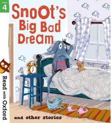 图片 Read with Oxford: Stage 4. Snoot's Big Bad Dream and Other Stories