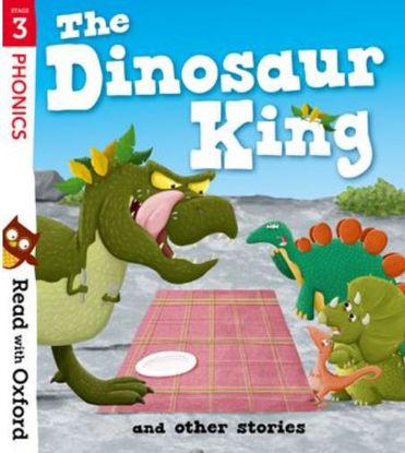 图片 Read with Oxford: Stage 3. The Dinosaur King and Other Stories