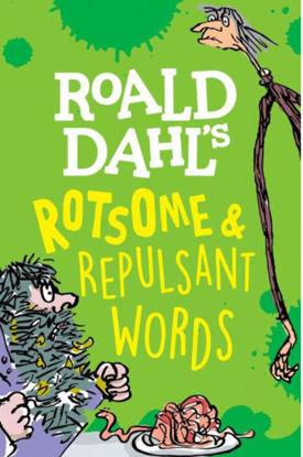 图片 Roald Dahl's Rotsome & Repulsant Words