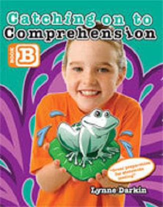 图片 Catching on to Comprehension Book B