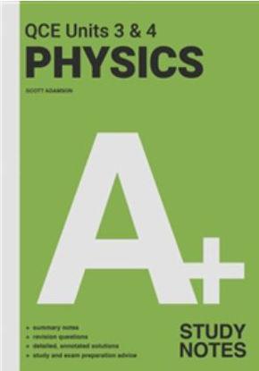 图片 A+ Physics QCE Units 3 & 4 Study Notes