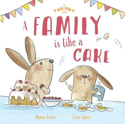 图片 A Big Hug Book: A Family is Like a Cake