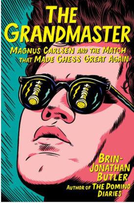 图片 Grandmaster: Magnus Carlsen and the Match That Made Chess Great Again