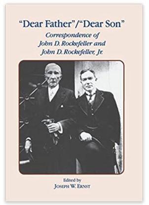 图片 Dear Father, Dear Son: Correspondence of John D. Rockefeller and Jr.
