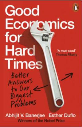 图片 Good Economics for Hard Times: Better Answers to Our Biggest Problems