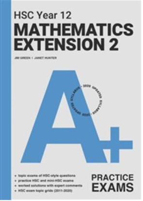 图片 A+ HSC Year 12 Mathematics Extension 2 Practice Exams