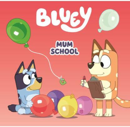 图片 Bluey: Mum School