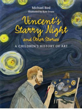 Picture of Vincent's Starry Night and Other Stories: A Children's History of Art