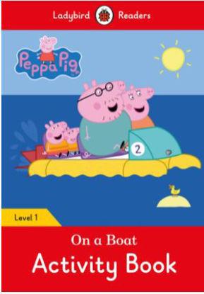 图片 Peppa Pig: On a Boat Activity Book- Ladybird Readers Level 1