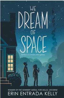 图片 We Dream of Space (Newbery Honor 2021)