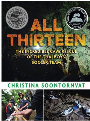 图片 All Thirteen: The Incredible Cave Rescue of the Thai Boys' Soccer Team (Newbery Honor 2021)