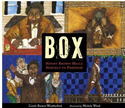 图片 BOX: Henry Brown Mails Himself to Freedom (Newbery Honor 2021)