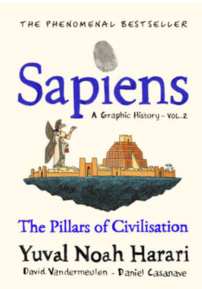 Picture of Sapiens A Graphic History Volume 2,  The Pillars of Civilisation