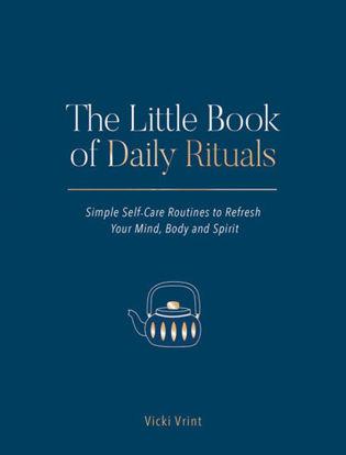 图片 The Little Book of Daily Rituals:  Simple Self-Care Routines to Refresh Your Mind, Body and Spirit