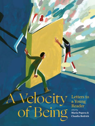 图片 A Velocity of Being: Letters to A Young Reader