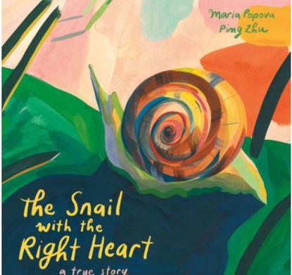 图片 The Snail with the Right Heart: A True Story