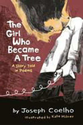 图片 The Girl Who Became a Tree A Story Told in Poems
