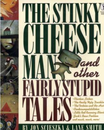 图片 The Stinky Cheese Man And Other Fairly Stupid Tales