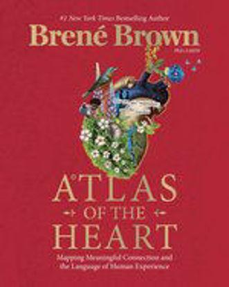 图片 Atlas of the Heart: Mapping Meaningful Connection and the Language of Human Experience