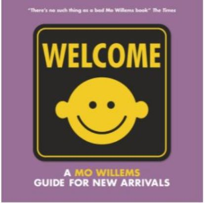 Picture of Welcome: A Mo Willems Guide for New Arrivals