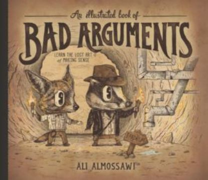 Picture of An Illustrated Book of Bad Arguments